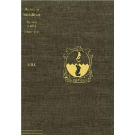 Antonio Stradivari - Su vida y su obra (1644 - 1737) (libro)